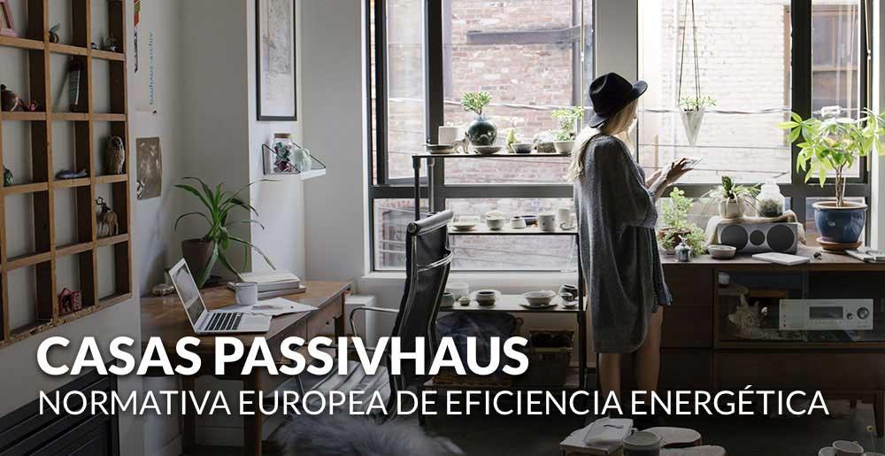 Casas passivhaus, crece por la normativa europea de eficiencia energética