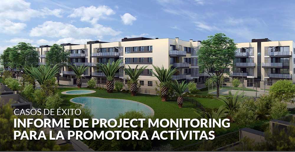 Desarrollo de informe de Project monitoring para promotora Actívitas