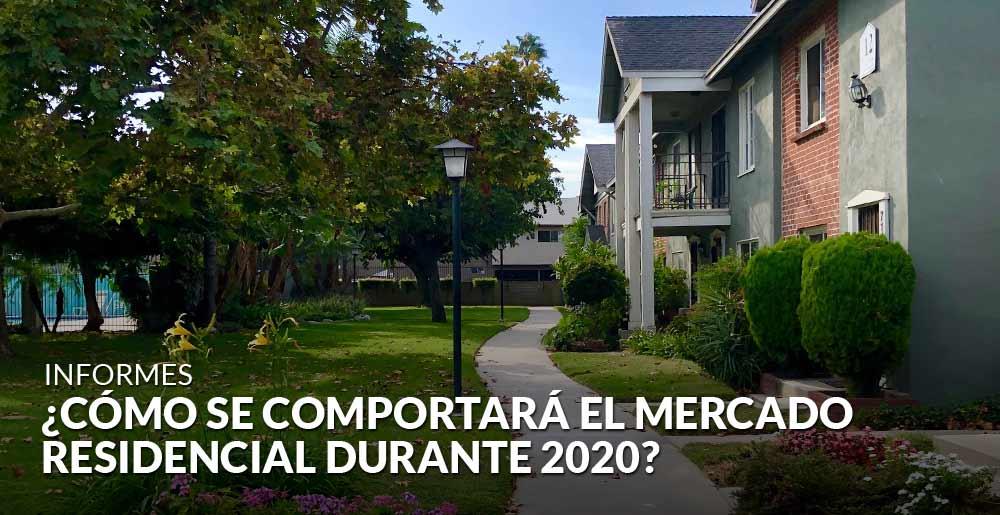 ¿Cómo se comportará el mercado residencial durante 2020?