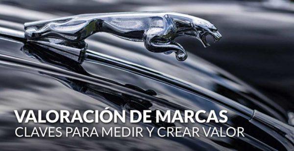 Valoración de marcas y de activos intangibles: claves para medir y crear valor
