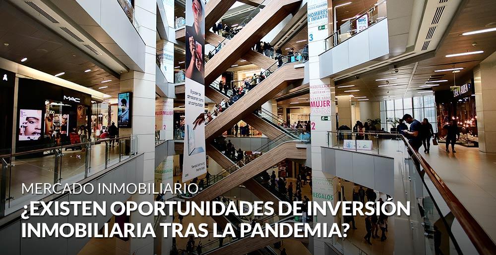 ¿Existen oportunidades de inversión inmobiliaria tras la pandemia?