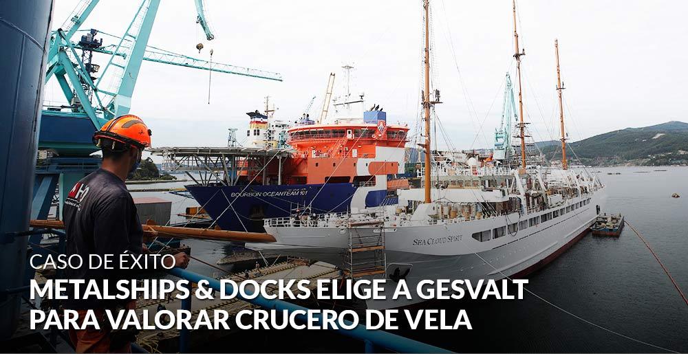 Metalships & Docks elige a Gesvalt para valorar el segundo crucero de vela más grande del mundo