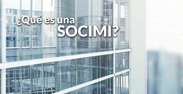 ¿Qué es una SOCIMI? Todo lo que debes saber