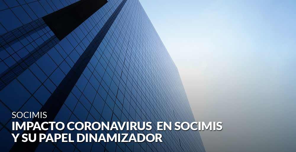 El impacto temporal del coronavirus en las socimis y su papel dinamizador del sector inmobiliario