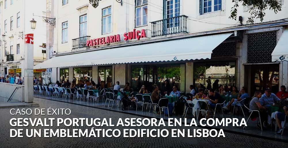 Gesvalt Portugal asesora en la compra de un emblemático edificio en Lisboa