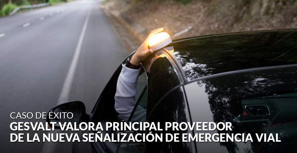 Gesvalt valora al principal proveedor de la nueva señalización de emergencia vial