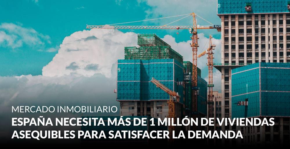 España necesita más de 1 millón de viviendas asequibles para satisfacer la demanda social actual