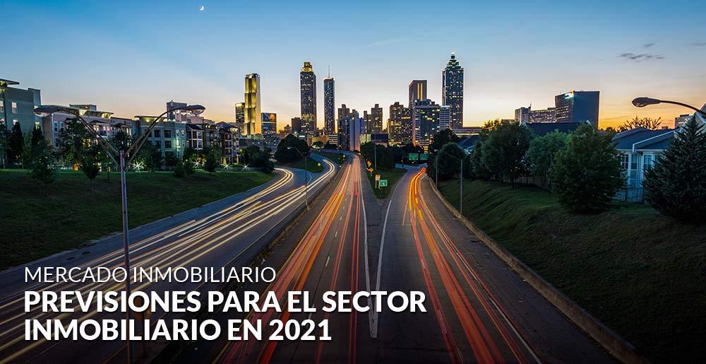 Perspectivas para el sector inmobiliario: ¿Qué podemos esperar en 2021?