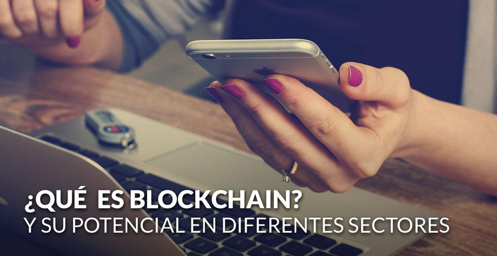 Qué es blockchain y cómo se reinventan las empresas