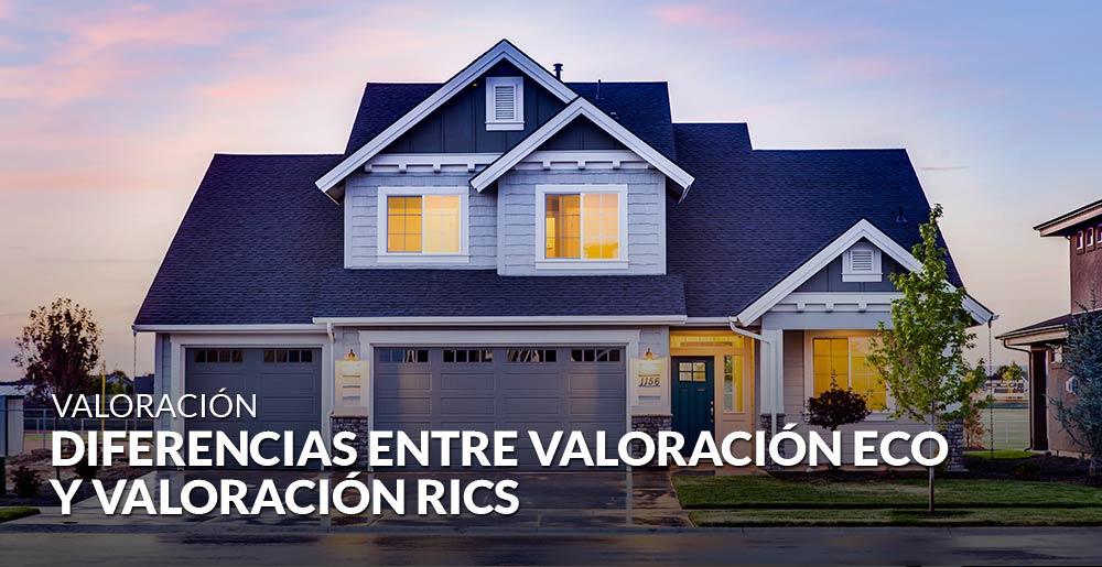 Diferencias entre una valoración ECO y una valoración RICS