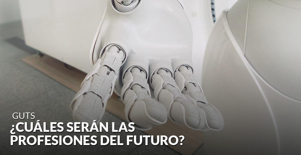 ¿Cuáles serán las profesiones del futuro?