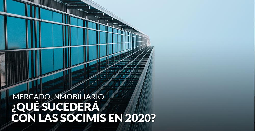 ¿Qué sucederá con las socimis en 2020?