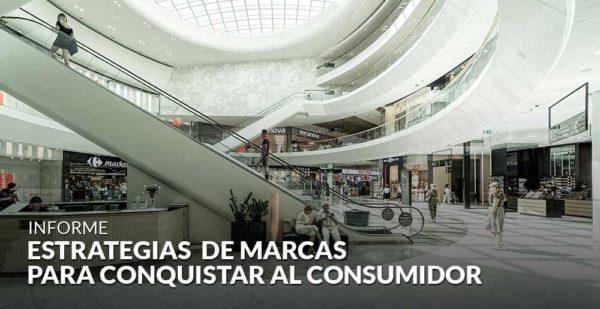 Estrategias de las marcas para conquistar al consumidor