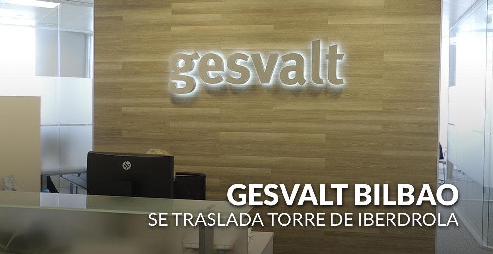 Gesvalt Bilbao se traslada a la Torre de Iberdrola