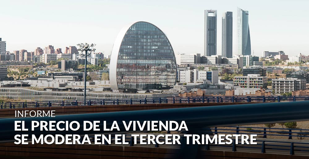 El precio de la vivienda en España se modera en el tercer trimestre