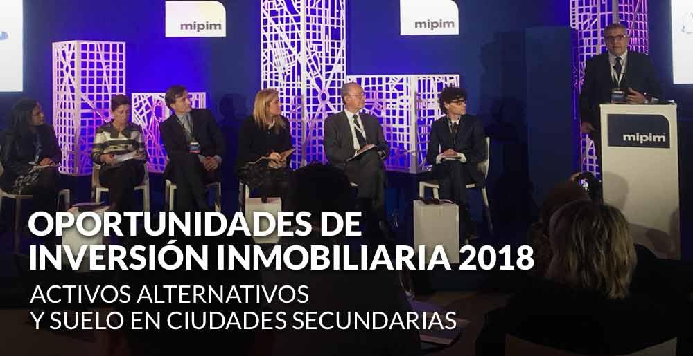 Principales oportunidades de inversión inmobiliaria 2018: Activos alternativos y suelo en las ciudades secundarias