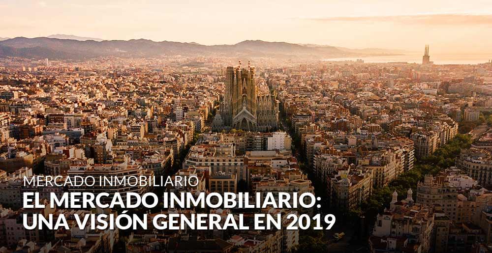El mercado inmobiliario en España: una visión general en 2019