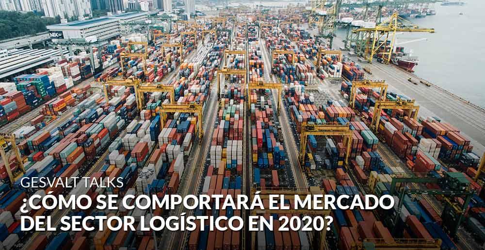 ¿Cómo se comportará el mercado del sector logístico durante el próximo año?