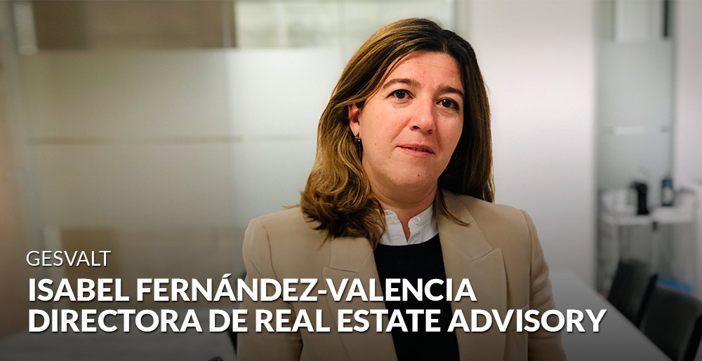 Gesvalt nombra a Isabel Fernández-Valencia directora de Real Estate Advisory
