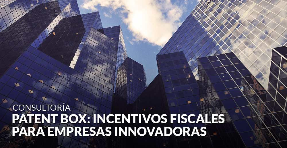Patent Box: incentivos fiscales para empresas innovadoras