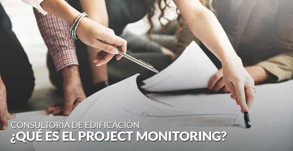 ¿Qué es el Project Monitoring?