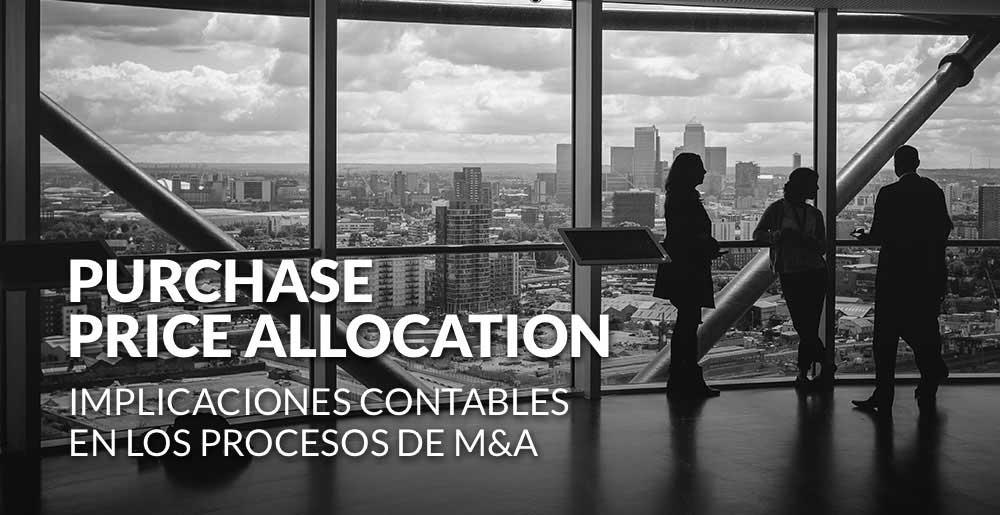 Purchase Price Allocation (PPA´s): implicaciones contables en los procesos de M&A