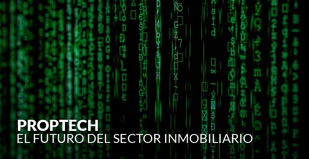 PropTech: El futuro del sector inmobiliario