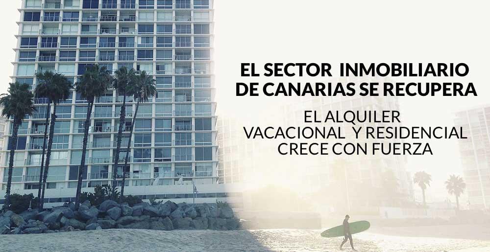 El sector inmobiliario de Canarias se recupera: la demanda de alquiler vacacional y residencial crece con fuerza