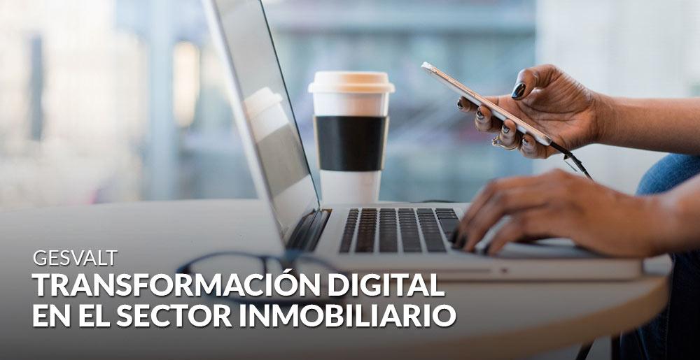 La transformación digital en el sector inmobiliario ya es una realidad