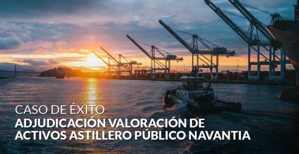 Adjudicación valoración de activos del astillero público Navantia