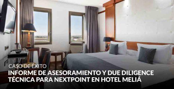 Informe de asesoramiento y Due Diligence técnica para Nextpoint en Hotel Meliá